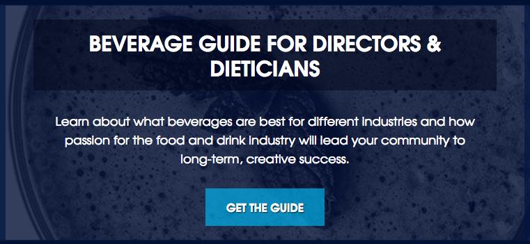 Bernick's Beverage Guide for Directors & Dieticians CTA
