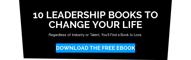 10 Leadership Books to Change Your Life  Regardless of Industry or Talent, You'll Find a Book to Love. Download the free eBook