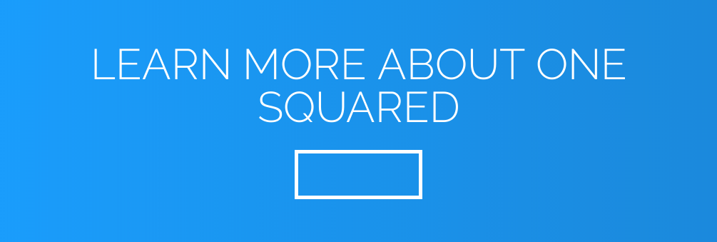 Learn More About One Squared Get Info